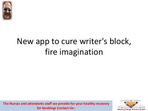 8 Cures For Writers Block by New App To Cure Writer S Block Imagination
