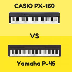 yamaha or casio keyboard which is better casio px 160 vs yamaha p 45 which is better digital