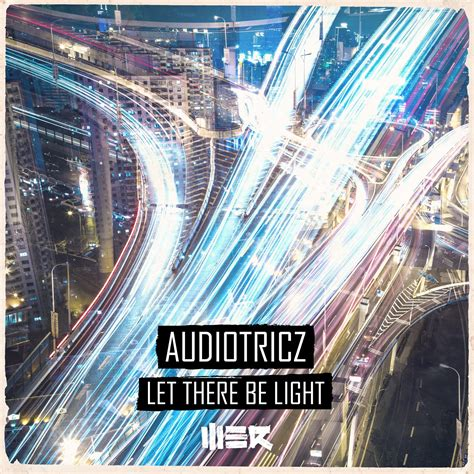 let there be light showtimes audiotricz let there be light we r