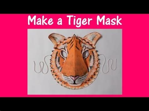 How To Make Arts And Crafts Out Of Paper - arts and crafts how to make a tiger mask