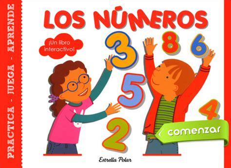 libro jugar y aprender con aprender jugando con los n 250 meros y 191 hablas ingl 233 s crisnasa blog