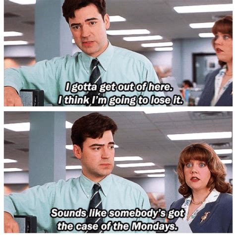 Case Of The Mondays Meme - office space meme mondays www imgkid com the image kid