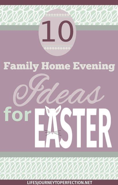 Lds Family Home Evening Ideas by 500 Best Images About Easter On