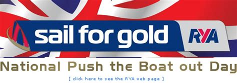 push the boat out rya push the boat out day 21st july