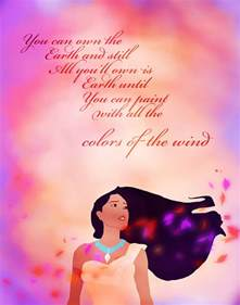 pocahontas colors of the wind pocahontas quotes quotesgram