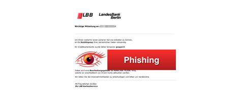 landesbank berlin kreditkarte vorsicht phishing e mail im namen der landesbank berlin lbb