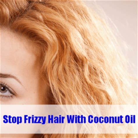 sollutions to dry limp hair dr oz coconut oil stops frizzy hair olive oil sugar
