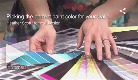 tips for picking paint colors 6 tips for picking paint colors heather scott home design