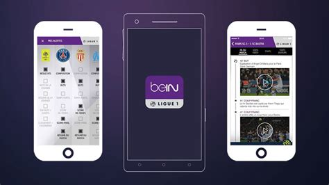 bein sport mobile bein sports re lance l application bein ligue 1