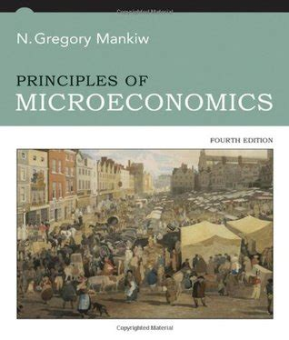 principles of microeconomics books principles of microeconomics by n gregory mankiw