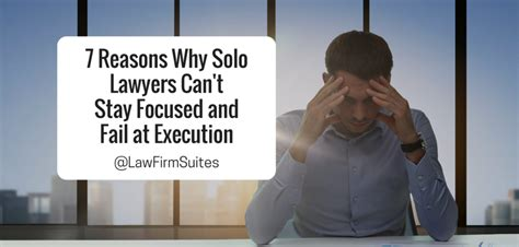 7 Reasons Vires Rule by 7 Reasons Why Lawyers Can T Stay Focused And Fail At