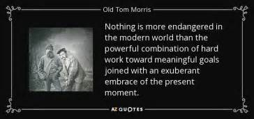 In Vintage World There Is Nothing More by Tom Morris Quote Nothing Is More Endangered In The