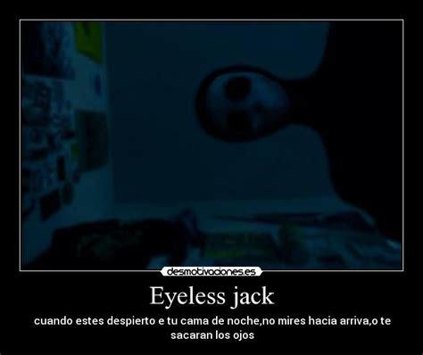 imagenes de jack sin ojos eyeless jack desmotivaciones