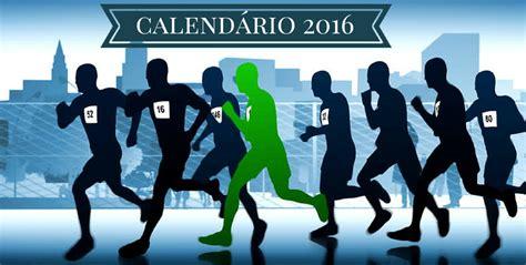 Calendã Corridas 2017 Corrida Nossa Do Dia A Dia Calend 225 De Corridas De Rua