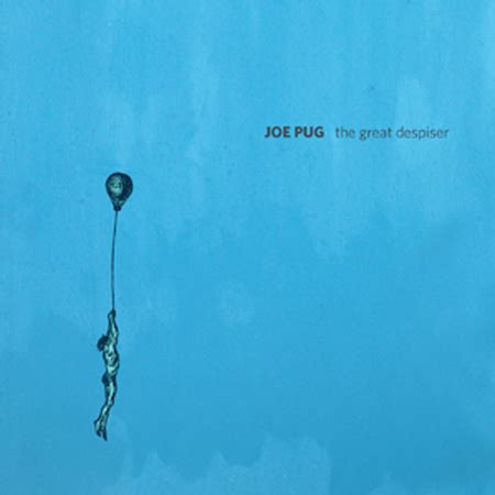 joe pug messenger joe pug the great despiser album review