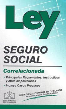 Ley Imss 2015 | ley del seguro social correlacionada 2015 librer 237 a virgo