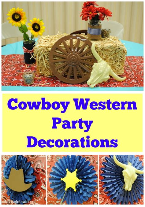 First Birthday Party Decorating Ideas Cowboy Party Decorations Archives Events To Celebrate