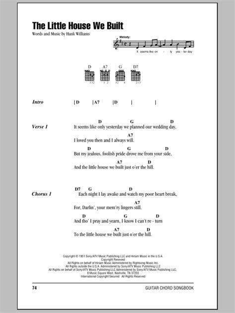 little house lyrics the little house we built sheet music by hank williams