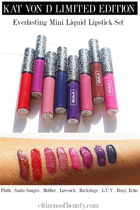 Swatches And Review Kat Von D Everlasting Liquid Lipstick