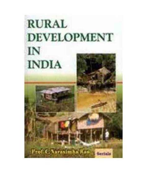 Mba In Rural Development by Rural Development In India Buy Rural Development In India