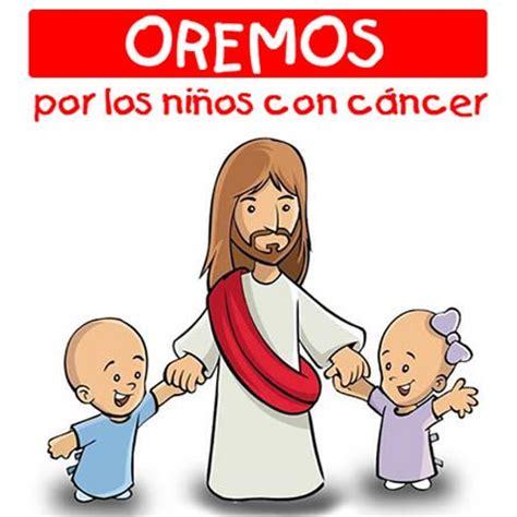 imagenes niños con cancer oracion para ninos con cancer im 193 genes cristianas gratis