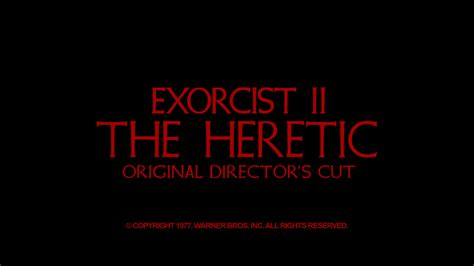 download film the exorcist mkv dr sapirstein exorcist ii the heretic collectors