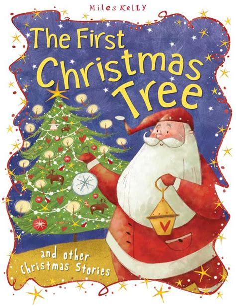 libro the christmas story an christmas stories the first christmas tree allforschool libros juegos y recursos para el