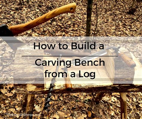 how to build log bench how to build a carving bench from a log rope vise plans
