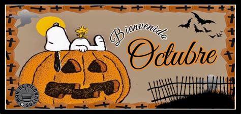 imagenes bienvenido octubre para facebook 42 octubre im 225 genes fotos y gifs para compartir