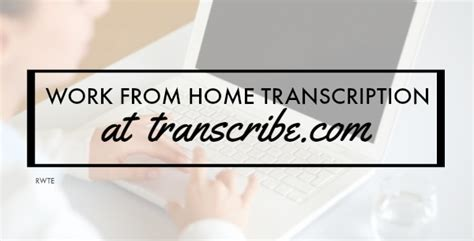 work from home transcription at transcribe