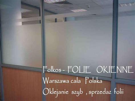 Folie Na Okna Dom by Folie Dekoracyjne Czestochowa Folie Matowe Na Drzwi I