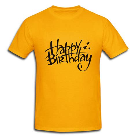 Customized Shirts For Custom Shirts Images Happy Birthday T Shirt Hd