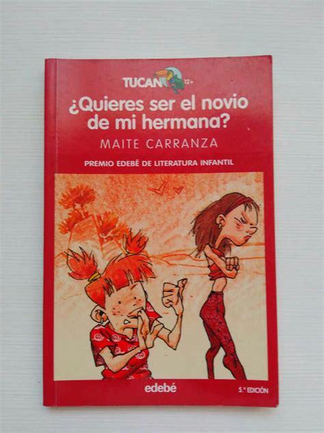 libro mapache quiere ser el 191 quieres ser el novio de mi hermana en patraix valencia wendoo