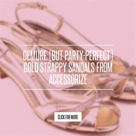 Demure But Gold Strappy Sandals From Accessorize demure but gold strappy sandals from