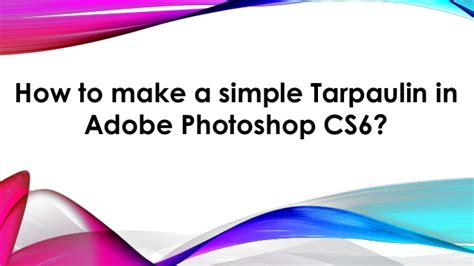 tarpaulin layout using photoshop part 3 how to make simple tarpulin in adobe photoshop cs6