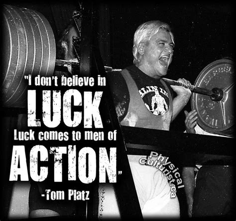powerlifting quotes motivational tom platz quote  dont