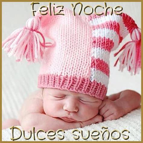 imagenes buenas noches dulces sueños im 225 genes bonitas para desear unas buenas noches feliz