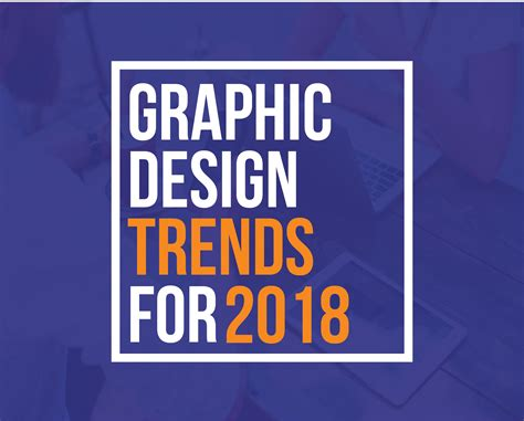 typography trends 2018 5 best creative graphic design trends 2018 start for