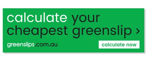 Cheap Ctp Insurance by Cheap Green Slips Greenslipcalculator Au