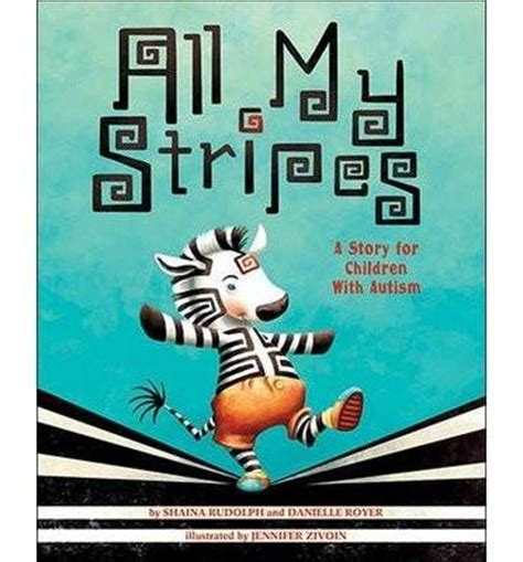 all my ones a collection of stories books all my stripes a story for children with autism