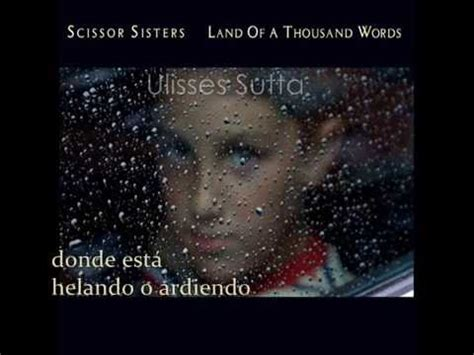 scissor sisters comfortably numb lyrics scissor sisters land of the thousand words sub espa 241 ol