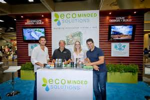join us at the 2014 san diego home show eco minded solutions