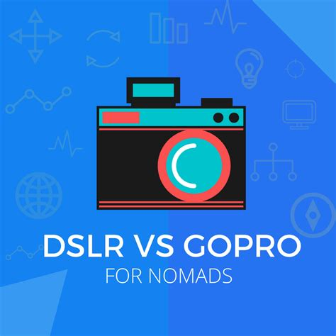 Gopro Vs Dslr best for traveling gopro vs dslr updated nomadsnation