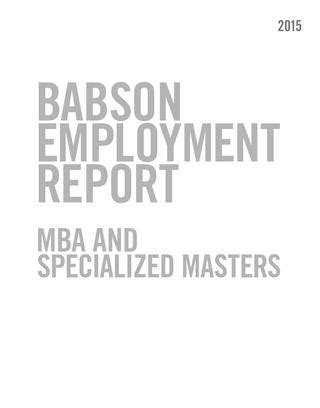 Babson Mba Average Salary by Babson Graduate Employment Report 2015 By Babson College