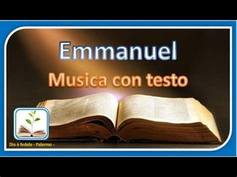 testo emmanuel emmanuel dio con noi canto con testo