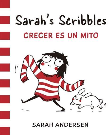 sarah s scribbles quot crecer es un mito quot andersen sarah bridge editorial la galera 183 librer 237 a