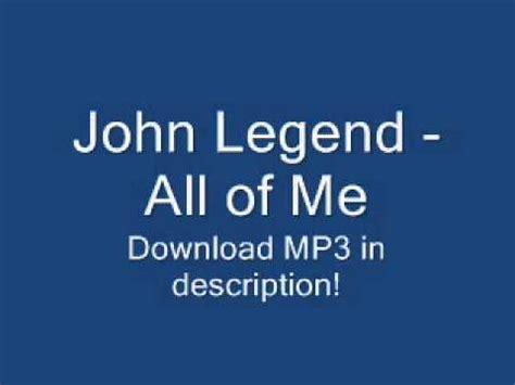 download mp3 full album john legend john legend all of me 2013 new song lyrics mp3