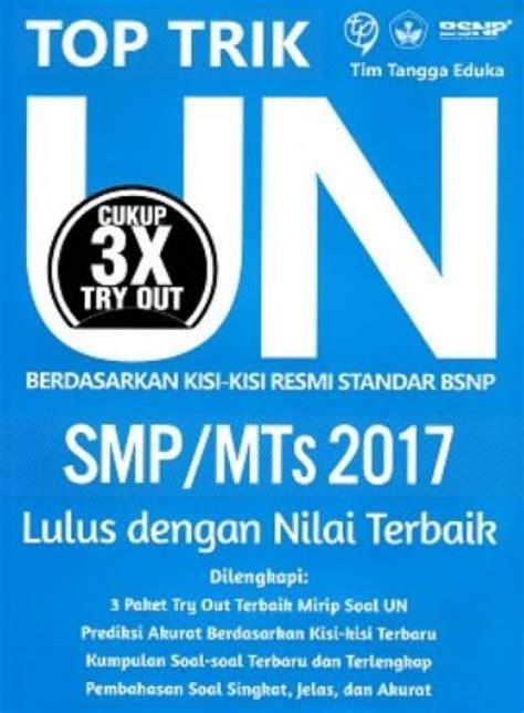Buku Mahir Un Smp Mts 2017 bukukita top trik un smp mts 2017 toko buku