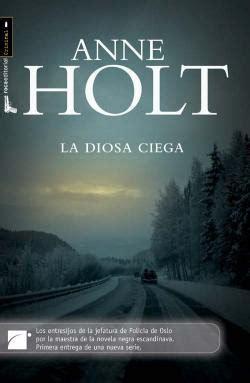 descargar libro e justicia ciega la trama en elemental querido blog anne holt la diosa ciega