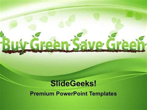 Green Energy Buy Green Save Green Environment Ppt Template Powerpoint Template Saving Powerpoint Templates